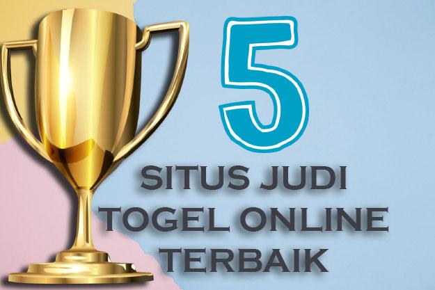 5 Situs Judi Togel Online Terbaik